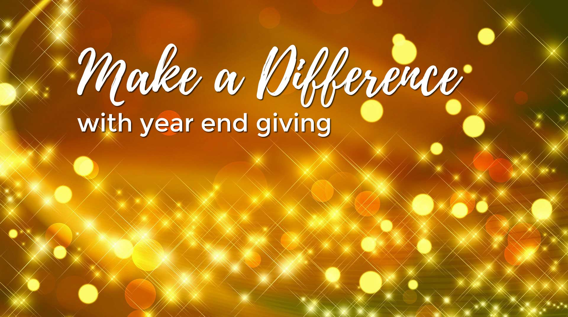 Make a difference through year end giving